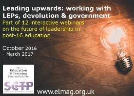 Future Leadership webinar series - Leading upwards: working with LEPs, devolution & government
