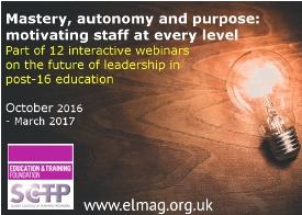 Future Leadership webinar series: Mastery, autonomy and purpose: motivating staff at every level